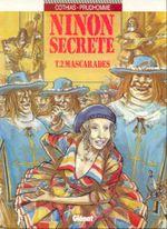 Couverture Mascarades - Ninon Secrète, tome 2
