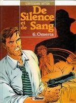 Couverture Omerta - De Silence et de Sang, tome 6