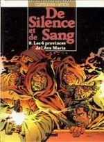 Couverture Les 4 provinces de l'Avé Maria - De Silence et de Sang, tome 8