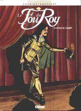 Couverture Les Feux de la Rampe - Le Fou du Roy, tome 8