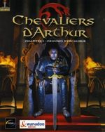 Jaquette Chevaliers d'Arthur : Chapitre 1 - Origines d'Excalibur