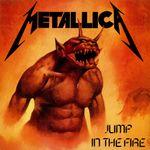 Pochette Jump in the Fire (Single)