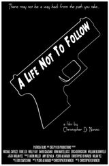 Affiche A Life Not to Follow