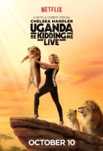 Affiche Uganda Be Kidding Me Live