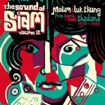 Pochette The Sound of Siam Volume 2: Molam & Luk Thung Isan from North-East Thailand 1970-1982