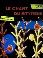 Affiche Le Chant du styrène