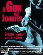 Affiche A gun for jennifer