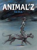 Couverture Animal'z - La Trilogie du Coup de sang, tome 1