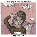 Pochette Tap Water