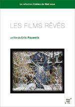 Affiche Les Films rêvés