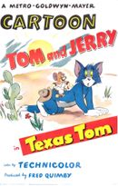 Affiche Tom and Jerry : Texas Tom