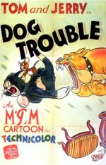 Affiche Tom and Jerry : Dog Trouble