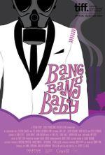 Affiche Bang Bang Baby