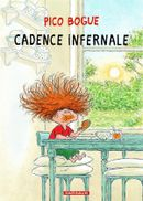Couverture Cadence infernale - Pico Bogue, tome 7