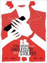 Affiche Tribulations d'une amoureuse sous Staline
