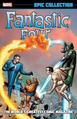 Couverture Fantastic Four Epic Collection: The World's Greatest Comic Magazine