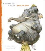 Couverture L'art de Peter de Sève - A sketchy past