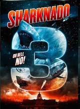 Affiche Sharknado 3 : Oh Hell No !