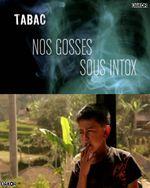 Affiche Tabac : Nos gosses sous intox