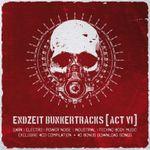 Pochette Endzeit Bunkertracks, Act VI