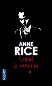 Couverture Lestat le vampire - Chroniques des vampires, tome 2