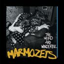 Pochette The Weird and Wonderful Marmozets