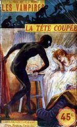 Affiche Les Vampires, épisode 1: La tête coupée