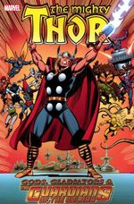 Couverture Thor: Gods, Gladiators & the Guardians of the Galaxy