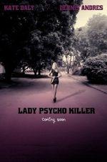 Affiche Lady Psycho Killer