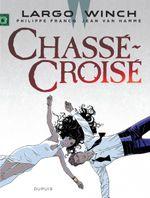 Couverture Chassé-croisé - Largo Winch, tome 19