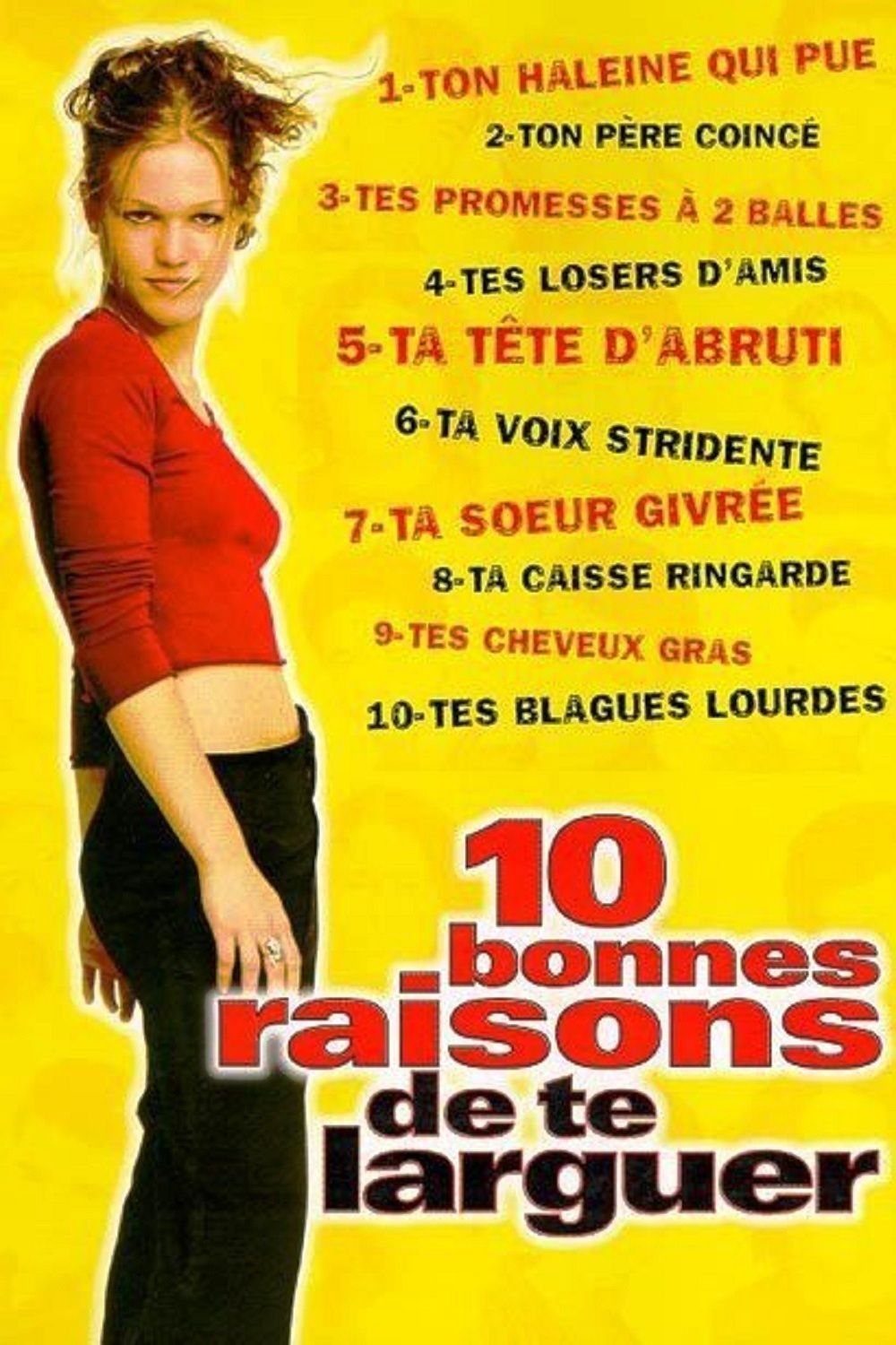 10 Bonnes Raisons De Te Larguer Film 1999 Senscritique
