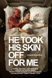 Affiche He Took His Skin Off for Me