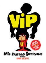 Affiche Vip, mon frère superman
