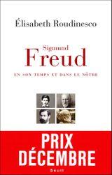 Couverture Sigmund Freud, en son temps et dans le nôtre