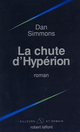 Couverture La Chute d'Hypérion - Les Cantos d'Hypérion, tome 2