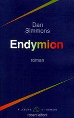 Couverture Endymion - Les Cantos d'Hypérion, tome 3
