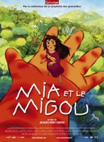 Affiche Mia et le Migou