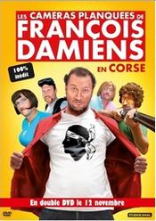 Affiche Les Caméras planquées de François Damiens en Corse