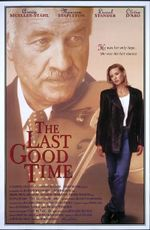 Affiche The Last Good Time