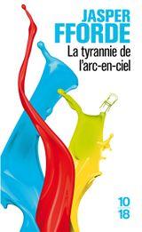 Couverture La route de Haut-Safran - La tyrannie de l'arc-en-ciel, tome 1