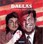Affiche Dallas, une journée particulière
