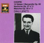 Pochette Waltzes nos. 1-14 / Barcarolle op. 60 / Nocturne op. 27 no. 2 / Mazurka op. 50 no. 3