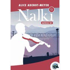 Couverture Nalki - Tome 1 : Matricule 307
