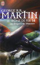 Couverture Les Dragons de Meereen - Le Trône de fer, tome 14