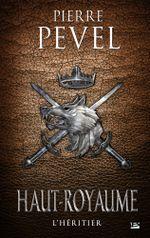 Couverture L'Héritier - Haut-Royaume, tome 2