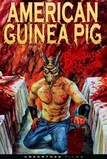 Affiche American Guinea Pig: Bouquet of Guts and Gore