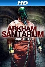 Affiche Arkham Sanitarium : Soul Eater