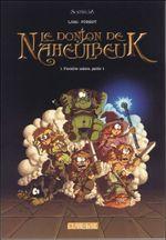 Couverture Première saison, partie 1 - Le Donjon de Naheulbeuk, tome 1
