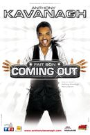 Affiche Anthony Kavanagh fait son coming out