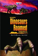 Affiche When Dinosaurs Roamed America